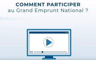 Comment participer au Grand Emprunt National ?